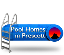 Prescott Area Pool Homes for Sale